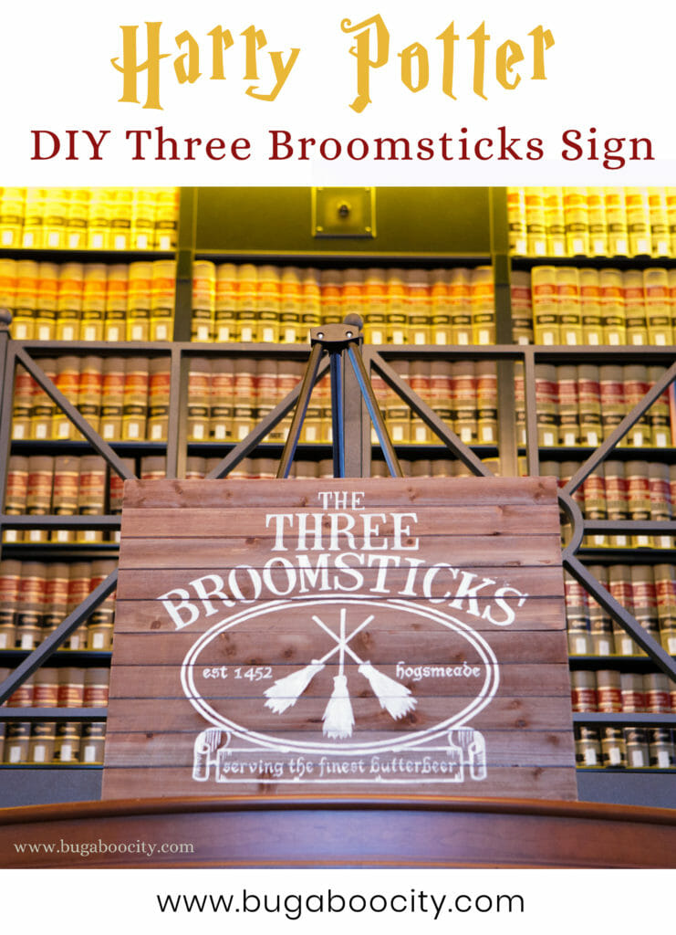 Diy Harry Potter Sign The Three Broomsticks Bugaboocity